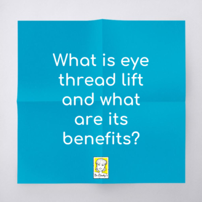 What is eye threadlift and what are its benefits?